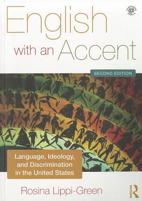 English With an Accent By Lippi-Green, Rosina