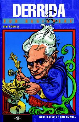 Derrida for Beginners By Powell, Jim/ Howell, Van (ILT)